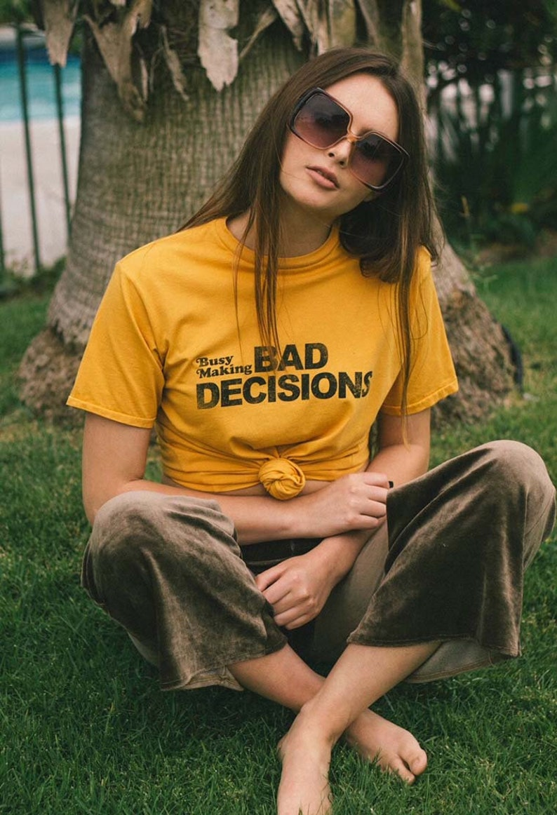 bcfa9055968 Busy making bad decisions- womens graphic tee- vintage inspired- 70s- 80s-  yellow- mustard t-shirt- made in usa- cotton- funny t-shirt