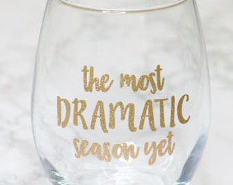 The Bachelor Wine Glass / The Most Dramatic Season Yet Stemless Wine Glass / The Bachelor Viewing Party / Viewing Party / Monday Night