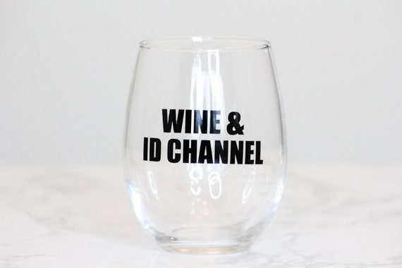 Id Channel Wine Glass Investigation Discovery Show Unsolved Crime Unsolved Mysteries Tv Show Gifts Wine Glasses