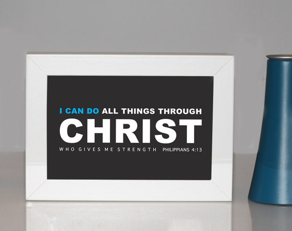 Scripture Art Print In A Frame I Can Do All Things Through