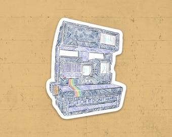 Pics or It Didn't Happen - Vinyl Sticker