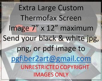 Thermofax Extra Large Custom Screen