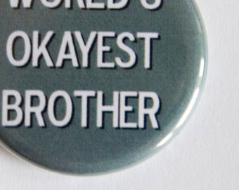 cupcake topper World/'s Okayest  Father 1.25 inch retractable badge reel magnet pinback button keychain zipper pull ornament