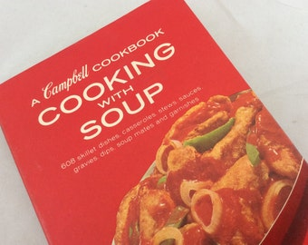 Vintage Campbell Soup Cookbook / Campbell Cooking with Soup