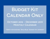 Household Budget Kit Calendar {INSTANT DOWNLOAD} 2019 Calendar with Oct to Dec 2018 // letter size // blue bold