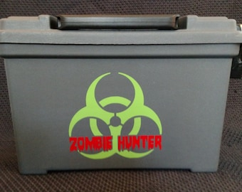 In Case of Zombies Ammuntion Box - custom zombie preparedness box