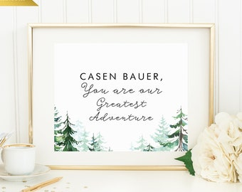 Personalized Sign - Baby You are our greatest adventure - Printable or Printed - 8x10 - Other sizes available