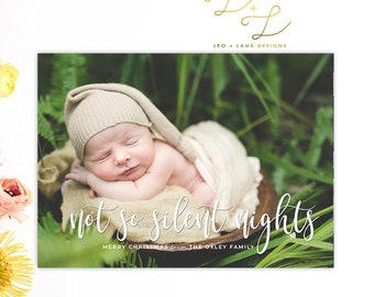 Not so silent nights - Christmas Card - Baby Announcement - Printed or Printable - Holiday Card