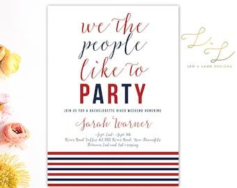 America Themed Bachelorette Party - Printable Bachelorette or Bachelor Invitation - Printed Bachelorette Invitations