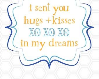 Hugs Kisses Dream graphic print
