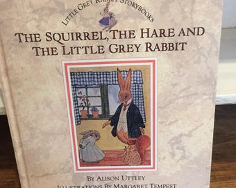 1986 The Squirrel, The Hare and The Little Grey Rabbit story book by Alison Uttley