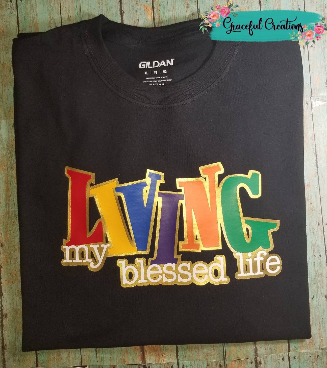 Living My Blessed Life, Personalized, Custom T-Shirt
