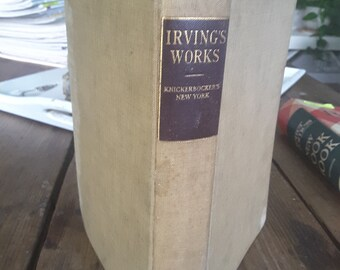 Vintage Irvings Works Knickerbockers History of New Your Book 1910 Fulton Edition