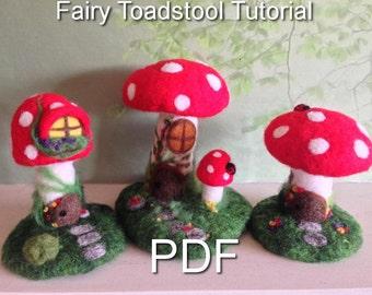 Needle felting tutorial PDF download, Fairy toadstools Easy felting project