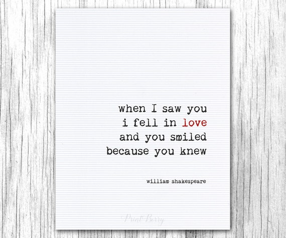 Shakespeare Quote When I Saw You I Fell In Love Printable Love Etsy