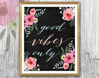 Printable wall art Good vibes only Chalkboard art Instant download Printable art wall decor digital print nursery decor Inspirational print
