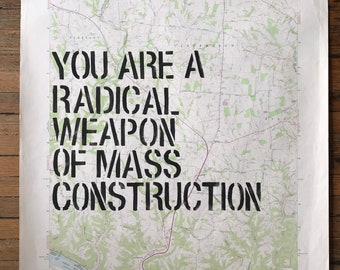 Weapon Of Mass Construction Map Poster