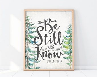 Inspirational wall art - PRINTABLE download - Bible verse art - Be still and know - Beige - Pine Trees - Scripture verse -  SKU#2210