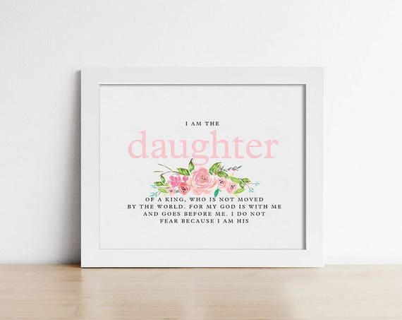 Baptism Gift Printable Art Bible Verse I Am The Daughter Etsy