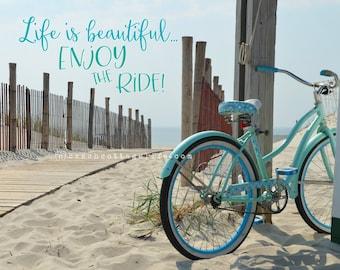 Turquoise Beach Cruiser Bicycle Photo Print/Life is Beautiful Journey Boardwalk Seaside Path Inspirational quote aqua mint bike teal coastal