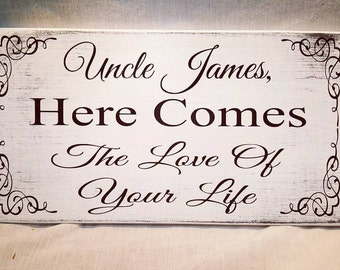 Ring Bearer Sign, Uncle Here Comes, Wedding Signs, Here Comes The Bride, Wedding Decor, Rustic Wedding, 7x14