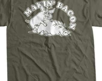 7015bce1 Makin' Bacon Pig Screen Printed T-Shirt Tee Shirt T Shirt Mens Ladies  Womens Funny Geek Food Foodie