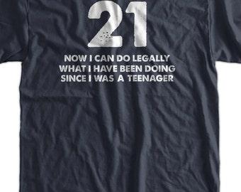 21 Gift Idea T-Shirt Do Legally at 21 T-Shirt Screen Printed T-Shirt Tee Shirt Mens Ladies Womens Youth Kids