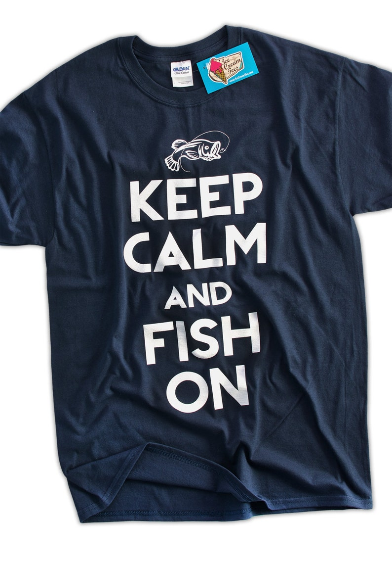 1945fc72 Funny Fishing T-Shirt Keep Calm and Fish On T-Shirt Gifts for | Etsy