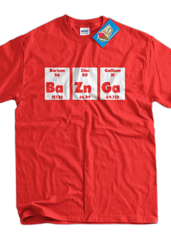 Bazinga BaZnGa Periodic Table Chemistry Geek Nerd School image 0