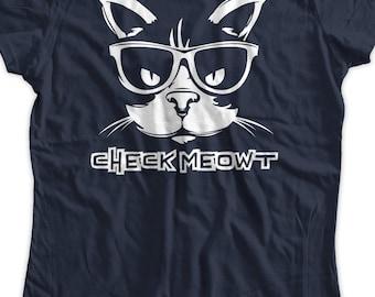 Meme Funny shirt Check Meowt T-shirt Check Me Out Cat Kitty nerd hipster Geek Tshirt T-Shirt cats Kitten meow Tee Shirt Mens Womens Ladies