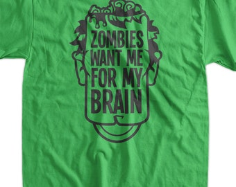 Funny Zombie T-Shirt - Zombies Want My Brains Tee Shirt T Shirt Geek Mens Ladies Womens Youth Kids