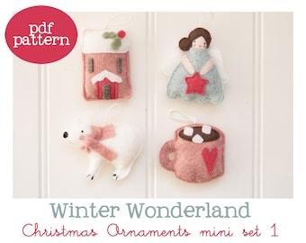 Pdf pattern (Cartamodello) - Winter Wonderland Christmas ornaments mini set #1 - includes instructions to make 4 felt Christmas ornaments