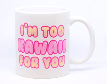 Kawaii Gift, Kawaii Girl, Coffee Mug, Ceramic Tea Cup, Kawaii Mug, Cute Mug, Gift for Her, Harajuku Fashion, Kawaii Gift, Otaku Mug, Anime