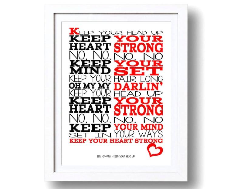 Ben Howard Song Lyrics Keep Your Head Up ( Print Only) Lyric Art Song Print  Music Lyrics Gift Typography Printed Lyrics