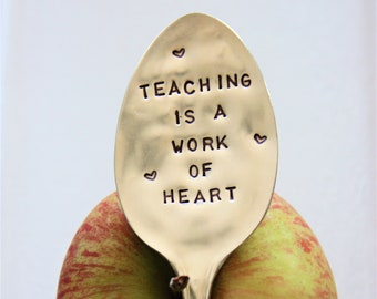 Teaching Is A Work Of Heart Hand Stamped Vintage Silver Spoon, Gift for Teacher, Back To School, Teacher Gift, Plant Marker, Sustainable,
