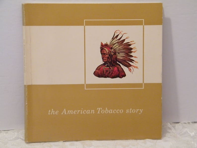 RARE 1964 The American Tobacco Story, Vintage paperback book of the company  history, lucky strike, pall mall, durham, more