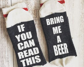 Beer Socks, bring me a beer socks, if you can read this socks, mens funny socks, womens funny socks
