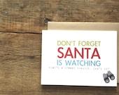 Funny Holiday card. Santa is watching. Creepy Santa Card. Merry Christmas