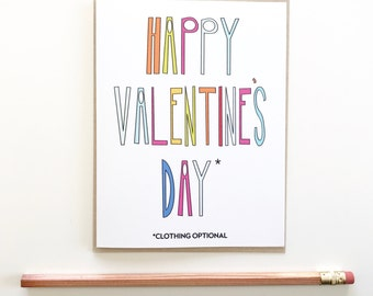 Happy Valentines Day Card. Funny Valentines day card. Clothing optional card. Hand lettering card. Funny love card.