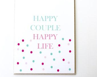 Wedding Card. Happy Couple, Happy Life.