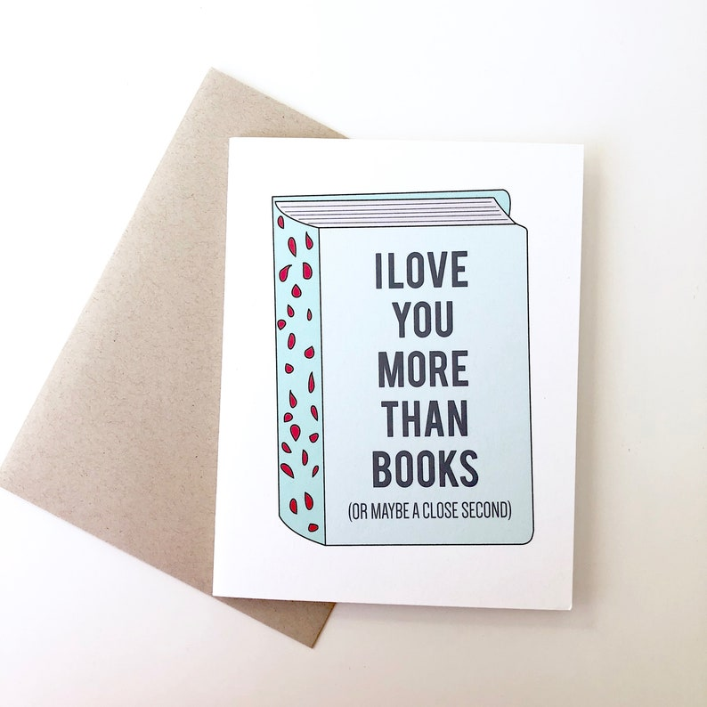 I love you more than books card. card for book lovers. image 0