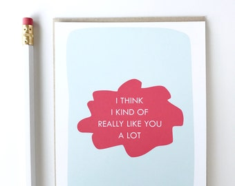 Valentines day card. funny love card. I like you card. Card for my crush. Awkward Crush Card.