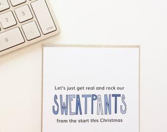 Christmas sweatpants. Funny Christmas Card. Funny Holiday Card.