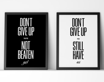 Peter Gabriel - Don't give up Print Gift Set, Inspirational Words, Typography, Motivational Home Decor