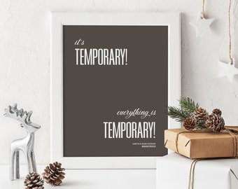 Moonstruck - It's temporary! Everything is temporary! Print, Movie Quote, Minimalist, Romance, Wedding Gift, Home Decor