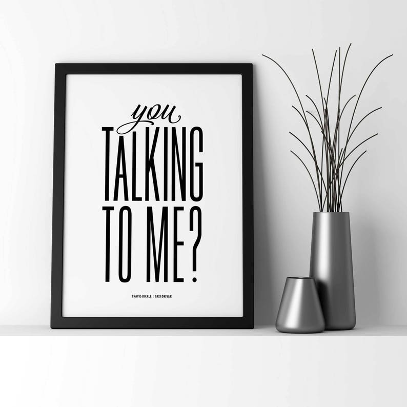 Taxi Driver You Talking To Me Print Movie Quote Poster Etsy