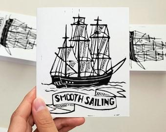 Smooth Sailing Card - lino-cut/block print card depicting a tall ship - handmade/printed by hand - ocean art, beach, gift, note