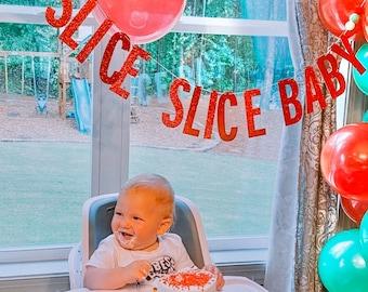 SLICE SLICE BABY Glitter Banner | Birthday Decor | Pizza Party | Birthday Party | Pizza Birthday | Pizza My Heart |