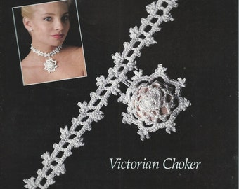 Thread CROCHET IRISH JEWELRY Pattern Leaflet - Victorian Choker - Crochet Cotton (not a pdf) - 1987 Annies Attic - An Original by Annie