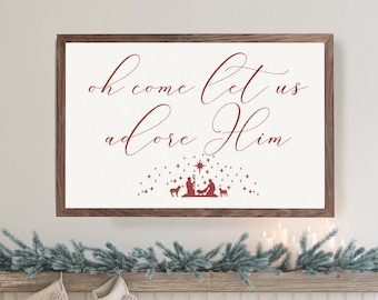 Oh Come Let Us Adore Him Christmas Wood Framed Sign, Christmas Sign, Farmhouse Christmas, Rustic Christmas, Sign for Christmas Decor